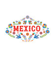 mexico background banner with colorful mexican vector image vector image