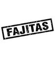 square grunge black fajitas stamp vector image vector image