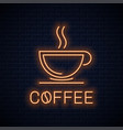 coffee cup neon sign neon coffee banner on wall vector image vector image