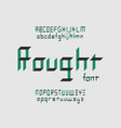 rought font alphabet vector image vector image