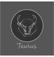 taurus astrological zodiac symbol horoscope sign vector image vector image