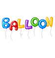 word balloon with colorful full balloons flying vector image