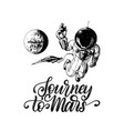 hand lettering phrase journey to mars drawn vector image