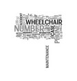 wheelchair maintenance tips text word cloud vector image vector image