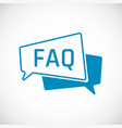 faq frequently asked question as speech bubble vector image