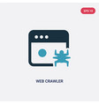 two color web crawler icon from user interface vector image vector image