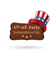 uncle sam hat and wooden board with inscription vector image vector image