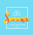 summer vacation with fluid background vector image vector image