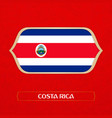 flag costa rica is made in football style vector image vector image
