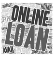 Online Loan text background wordcloud concept vector image vector image