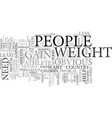 you want to gain weight text background word vector image vector image