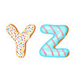 donut icing upper latters - y z font of donuts vector image vector image