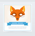 fox role-play mask for children s theater or vector image