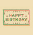 happy birthday background template with retro vector image
