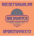 vintage label font named backwater vector image vector image
