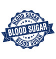 blood sugar stamp sign seal vector image vector image