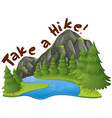 mountain scene with phrase take a hike vector image vector image