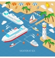 Sea vacation and ships concept vector image vector image