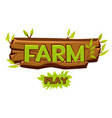 wooden farm logo for ui game and play vector image