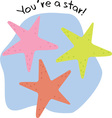 Youre A Star vector image vector image