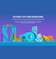 cartoon buildings pictures of futuristic vector image vector image