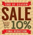 10 Percent End of Season Sale vector image vector image