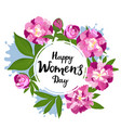 march 8 international women s day greeting frame vector image