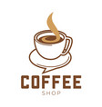 coffee shop promo emblem with cup of hot beverage vector image
