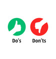 dos and donts like thumbs up or down vector image vector image