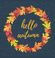 hello autumn in leaves frame vector image vector image