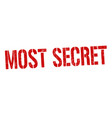 most secret grunge rubber stamp vector image vector image