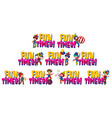 set word design for fun times with happy clowns vector image vector image