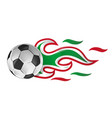 soccer ball on fire with italian and mexican flag vector image vector image