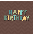 Happy Birthday Card Design Paper Cut Alphabet vector image