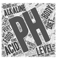 Measuring your pH for the pH miracle diet Word vector image