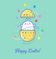 happy easter eggs card kawaii postcard vector image