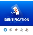 Identification icon in different style vector image