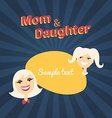 Mom and Daughter Flat Design with Place for Text vector image vector image