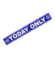 today only scratched rectangle stamp seal with vector image vector image