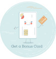 get a bonus card concept in line art style vector image vector image