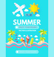 hello summer vacation and travel enjoy your hot vector image vector image