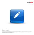 pencil icon - 3d blue button vector image