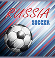 soccer championship 2018 in russia background vector image