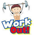 font design for word work out with boy lifting vector image vector image