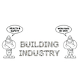 Building Industry work safe be safe vector image vector image