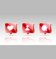 hand like and chat icons set sign follower 3d vector image