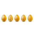 set of easter eggs gold easter eggs for greeting vector image