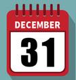 december 31 calendar in flat design vector image