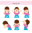 girl with different headache actions vector image vector image