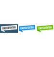 limited edition banner limited edition speech vector image vector image